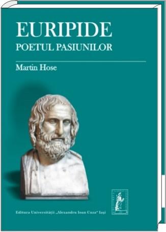"""Lansarea volumului """"Euripide. Poetul pasiunilor"""""""
