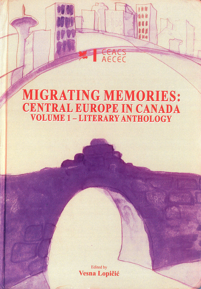 "Semnal editorial – ""Migrating Memories: Central Europe in Canada"""