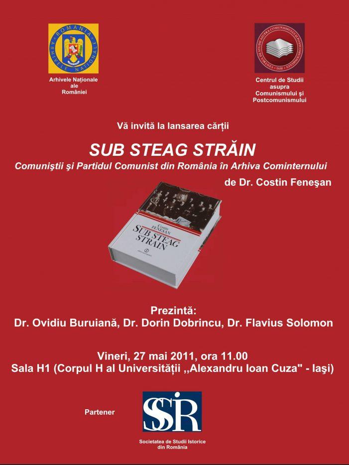"""Lansare de carte – """"Sub steag străin. Comuniștii și Partidul Comunist din România în Arhiva Cominternului"""""""
