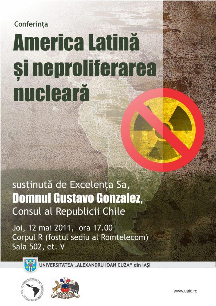 """Conferință ,,America Latină și neproliferarea nucleară"""""""