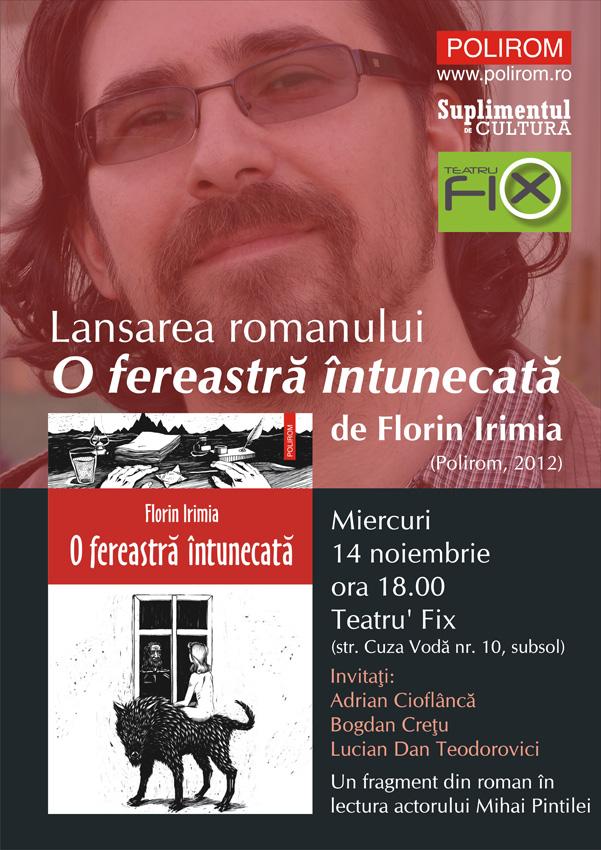 """Lansarea romanului """"O fereastră întunecată"""" de Florin Irimia la Teatru' Fix din Iași"""