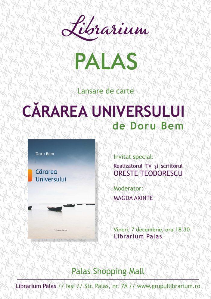 """Oreste Teodorescu lansează la Librarium Palas din Iași volumul """"Cărarea Universului"""" de Doru Bem"""