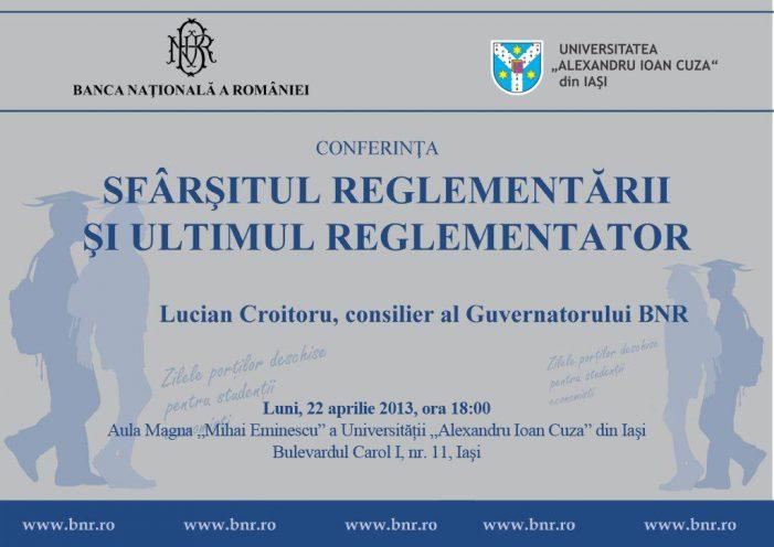 """Conferința """"Sfârșitul reglementării și ultimul reglementator"""""""