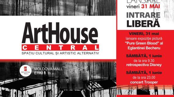 ArtHouse Central – un concept unic în România, se deschide pe 31 mai la Iași