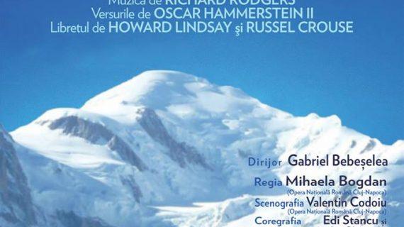 """""""Sunetul muzicii"""" de Richard Rodgers la Opera Națională Română din Iași"""