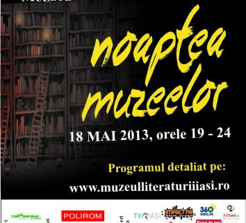 Program special pentru Noaptea Muzeelor la Muzeul Literaturii Române Iași