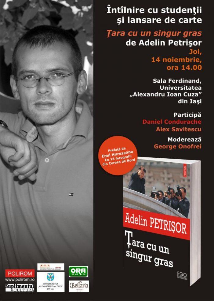 Adelin Petrișor la Iași