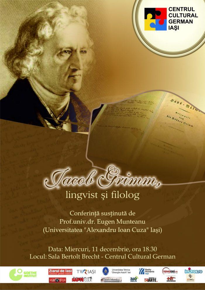 "Conferința ""Jacob Grimm – lingvist și filolog"""