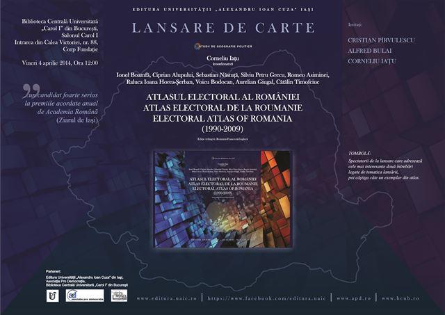 O radiografie a politicii postdecembriste la BCU Bucureşti, vineri, 4 aprilie: lansarea Atlasului electoral al României: 1990-2009