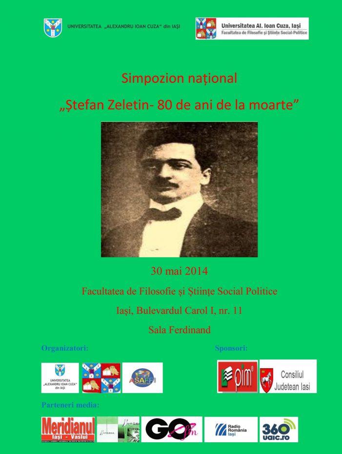 "Simpozion Național ""Ștefan Zeletin – 80 de ani de la moarte"""