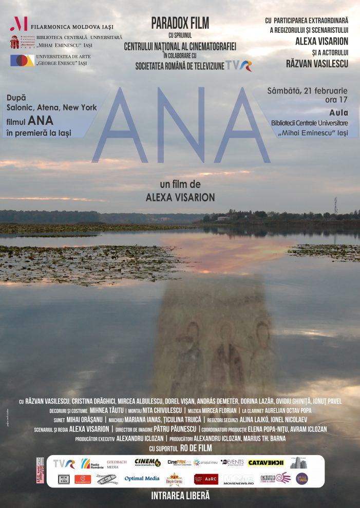 Pelicula ANA de Alexa Visarion, în premieră la Iaşi