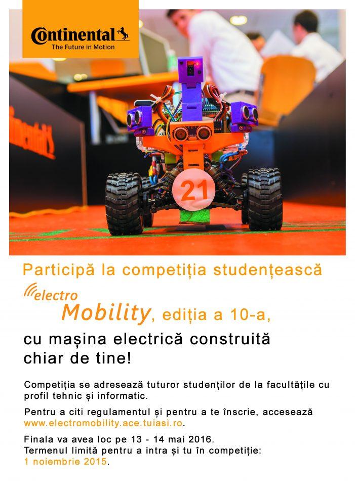 Înscrierile sunt deschise pentru a 10-a ediţie a Competiţiei Studenţeşti CONTINENTAL AUTOMOTIVE ROMÂNIA — Electro-Mobility 2015 – 2016