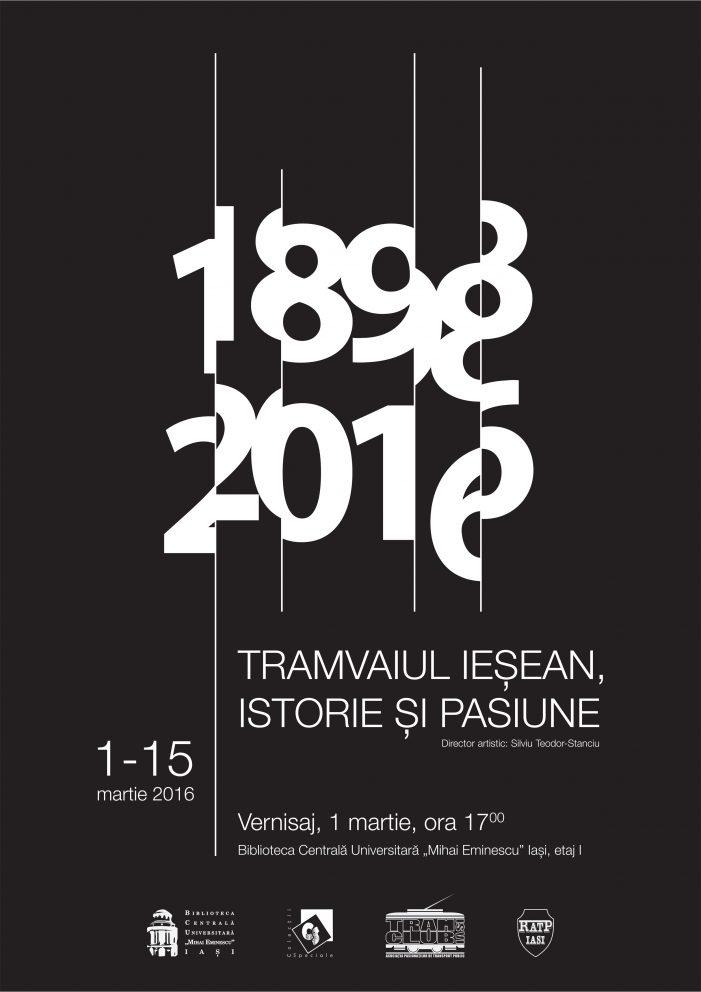 Expoziție inedită despre tramvaiul ieșean, la BCU Iași