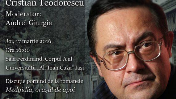 ASJ prezintă Scriitorul lunii martie la Iași: Cristian Teodorescu