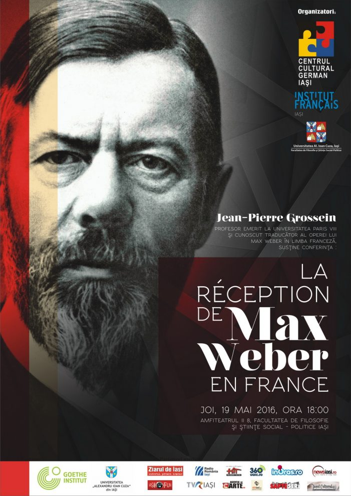 "Conferința ""La réception de Max Weber en France"" susținută de prof. Jean-Pierre Grossein"