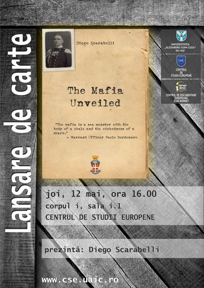 """Lansare de carte: """"The Mafia Unveiled"""" – Diego Scarabelli"""