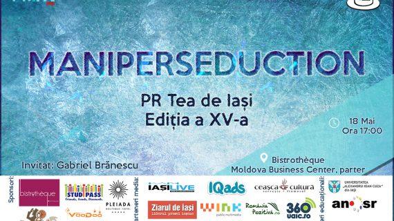 PR Tea de Iași – ediția a XV – a