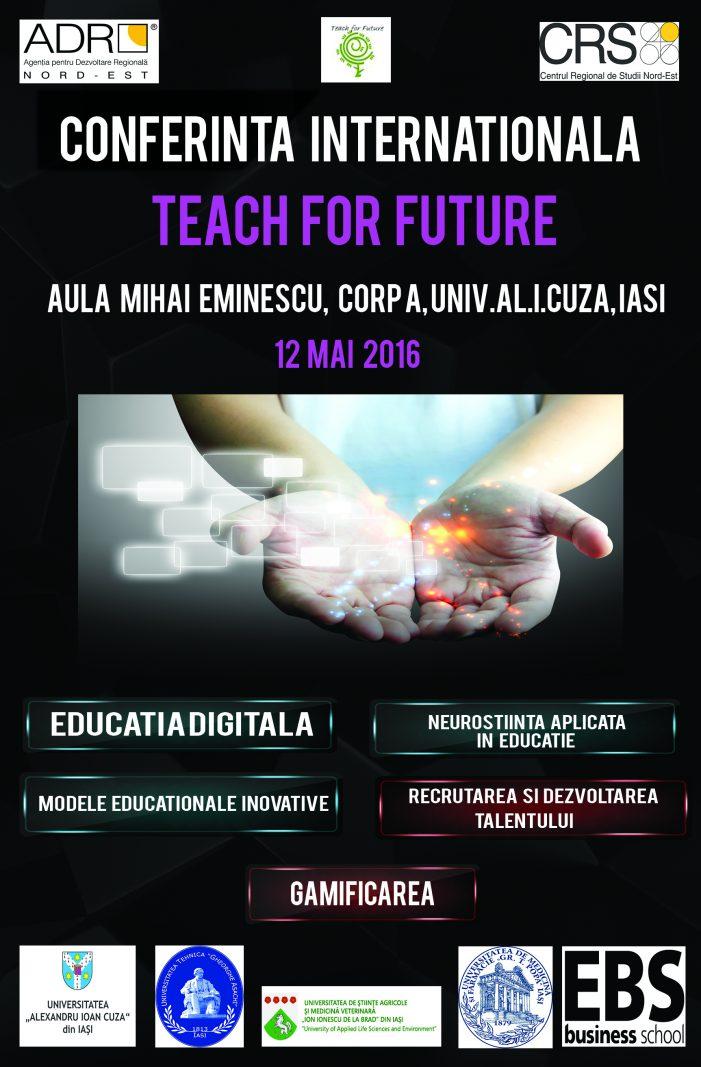 """Conferința Internațională """"Educația Viitorului – Teach for Future"""""""