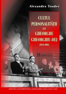 cultul-personalitatii-gh-dej_alexandratoader_cop1_450