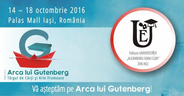 """Editura Universității """"Alexandru Ioan Cuza"""", prezentă la Târgul de Cărți și Arte Frumoase """"Arca lui Gutenberg"""""""