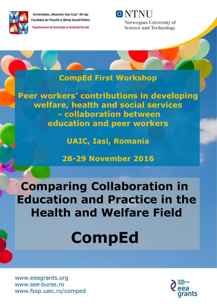 "Workshop internațional: ""Peer workers' contributions in developing welfare, health and social services –  collaboration between education and peer workers"""