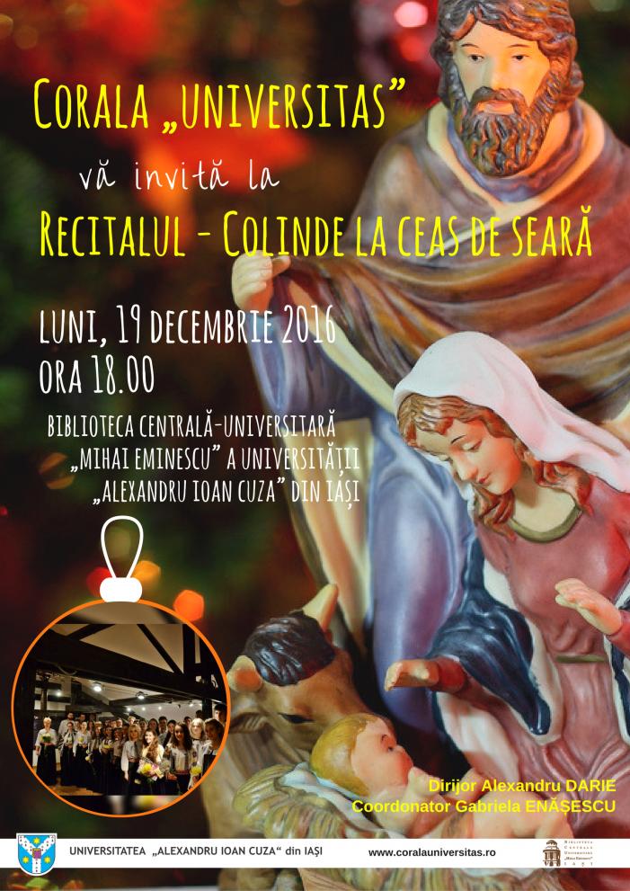 """Corala """"Universitas"""" vă invită la Recitalul """"Colinde la ceas de seară"""""""