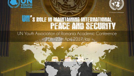 """Conferința Academică, ediția a VII-a: """"Rolul ONU în menținerea păcii și securității internaționale"""""""
