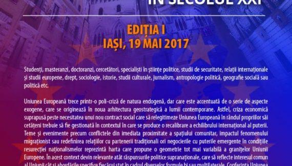 """Conferința internațională """"Uniunea Europeană – crize și granițe în secolul XXI"""""""