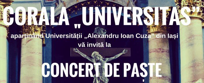 """Corala """"Universitas"""" vă invită la Concert de Paște"""