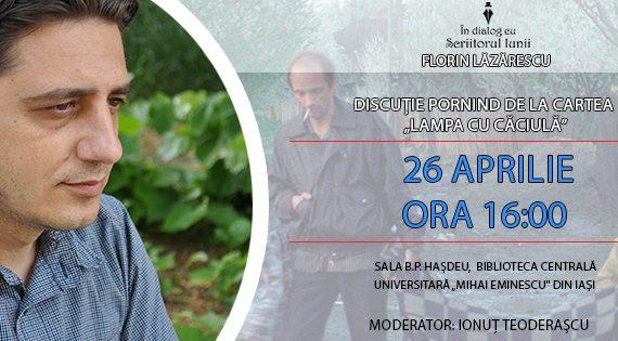 ASJ propune scriitorul lunii aprilie: Florin Lăzărescu