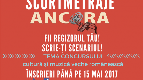 Festivalul-concurs de scurt-metraje ANCORA 2017