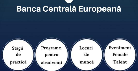 """Participă la evenimentul """"Oportunități de carieră la Banca Centrală Europeană"""""""