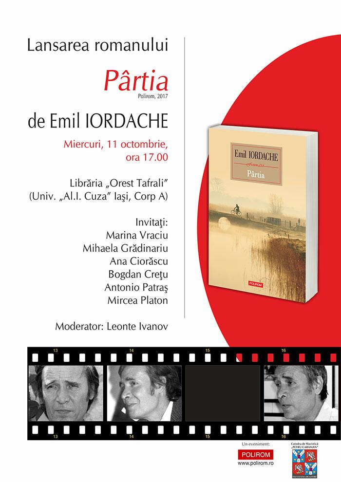 """Lansare de carte la Librăria """"Orest Tafrali"""": Pârtia, de Emil Iordache"""