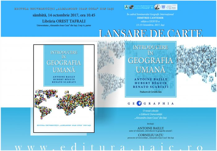 LANSARE DE CARTE: Introducere în geografia umană, de Antoine Bailly, Hubert Béguin și Renato Scariati
