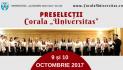 """Preselecții Corala """"Universitas"""" 9-10 octombrie 2017"""