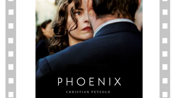 "Seara de film german: ""Phoenix"""