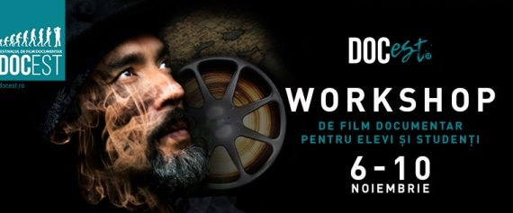 DocEst 2017. Workshop de film pentru liceeni şi studenţi: înscrieri