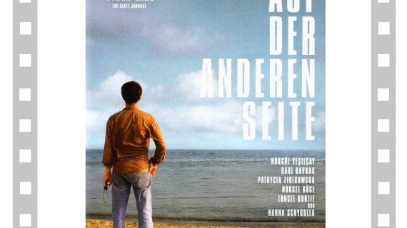 """Seara de film german """"Auf der anderen Seite""""(Germania 2007)"""