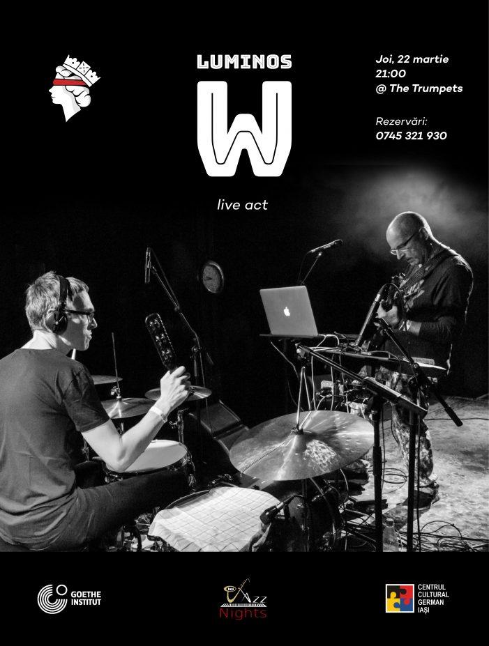 Jazz live cu LUMINOS W (Germania)