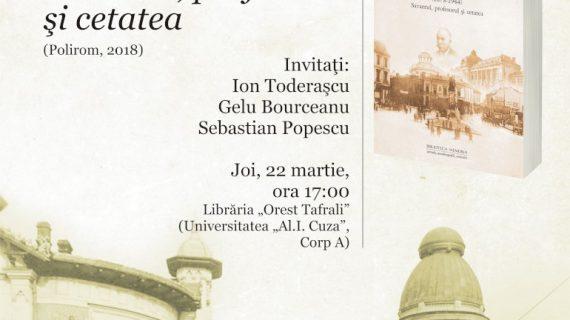 """Lansarea cărții """"Petru Bogdan (1873-1944) – Savantul, profesorul și cetatea"""""""
