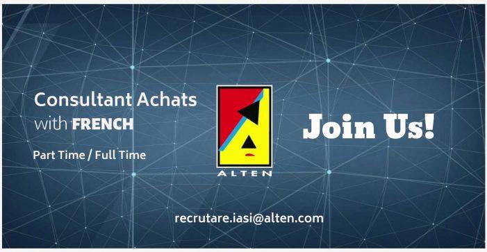 ALTEN Iaşi recrutează pentru poziţia de Consultant Achats cu limba franceză