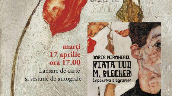 """Lansarea cărții """"Viața lui M. Blecher. Împotriva biografiei"""", de Doris Mironescu"""