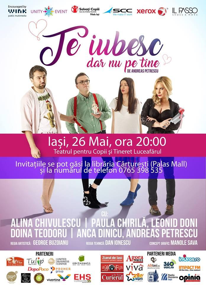 """Piesa de teatru """"Te iubesc dar nu pe tine"""" revine pe scenă la Iași"""