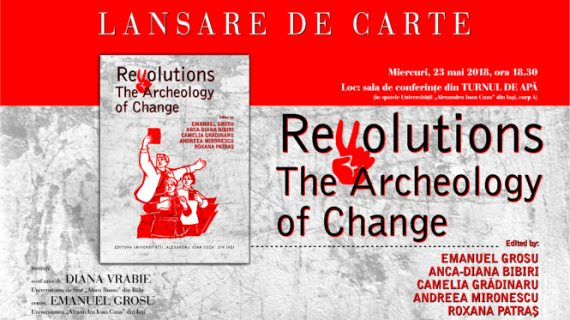 LANSARE DE CARTE: Revolutions. The Archeology of Change