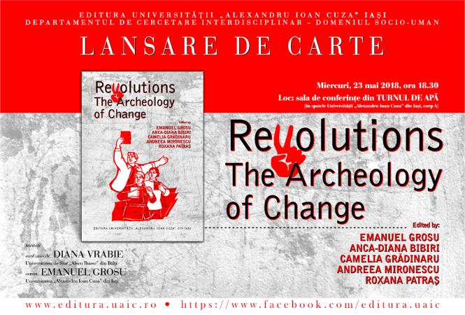 LANSARE DE CARTE: Revolutions. The Archeology of Change
