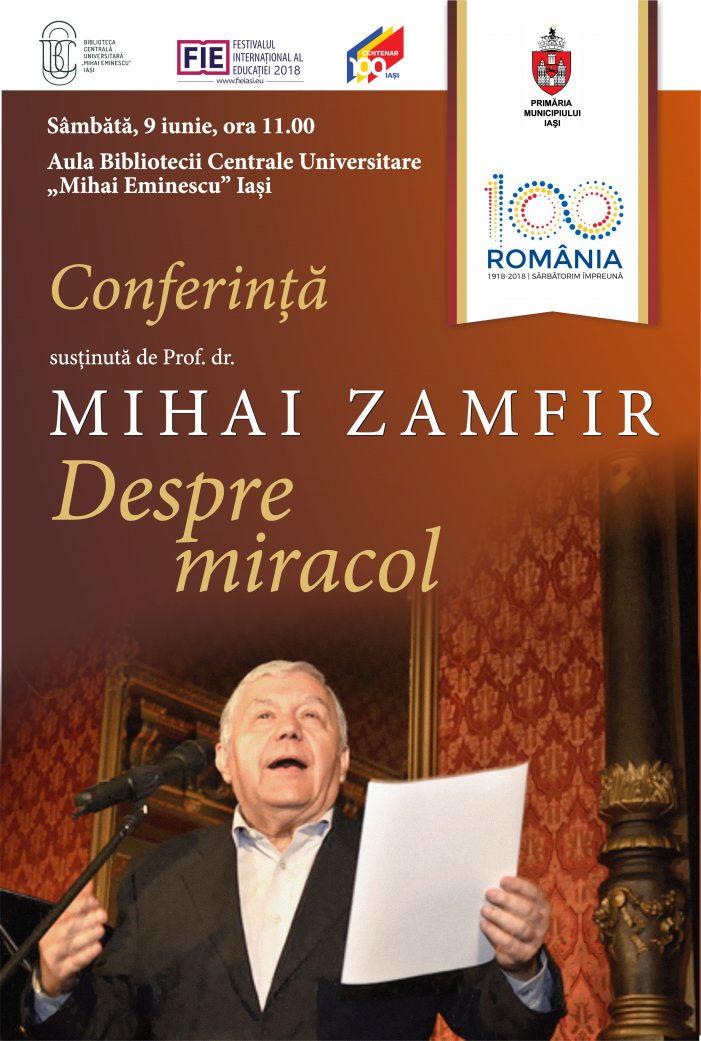 """BCU va găzdui conferința """"Despre Miracol"""", susținută de prof.univ.dr. Mihai Zamfir de la Universitatea din București"""