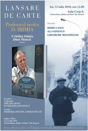 """Lansarea volumului omagial """"Profesorul nostru, D. Irimia"""" la Universitatea """"Ștefan cel Mare"""" din Suceava"""