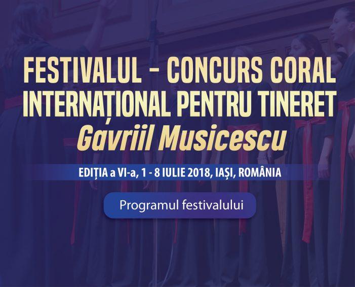 """Festivalul – Concurs Coral Internațional pentru Tineret """"Gavriil Musicescu"""", 1- 8 iulie 2018"""