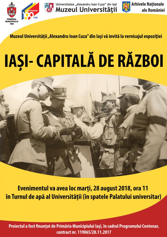 """Vernisajul expoziției """"Iași – capitală de război"""""""