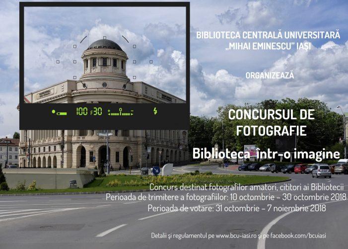 BCU Iaşi lansează un concurs de fotografie cu premii în bani şi cărţi pentru cititorii săi